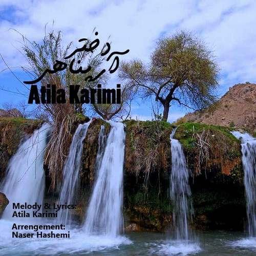دانلود موزیک جدید آتیلا کریمی دختر آرپناهی