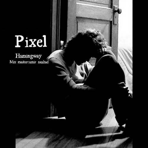 دانلود موزیک جدید پیکسل Hamingway